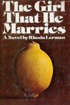 The Girl That He Marries: A Novel