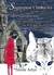 Sadie Sugarspear and The Search for the Grey Church, The Wild Blue Wolf, and The Three True Men (The Sugarspear Chronicles, #10-12)