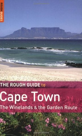 Prepossessing The Rough Guide To Cape Town And The Garden Route  By Tony  With Excellent  With Nice Rattan Garden Furniture Covers Also Garden Wedding Reception Venues Melbourne In Addition Pallet Garden And Used Garden Shed For Sale As Well As Covent Garden Browns Additionally Silica Garden Centre From Goodreadscom With   Excellent The Rough Guide To Cape Town And The Garden Route  By Tony  With Nice  And Prepossessing Rattan Garden Furniture Covers Also Garden Wedding Reception Venues Melbourne In Addition Pallet Garden From Goodreadscom