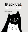 Black Cat, White Cat by Silvia Borando