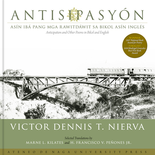 Antisipasyon (Anticipation and Other Poems in Bikol and English)