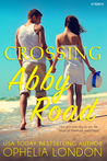 Crossing Abby Road by Ophelia London