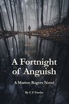 A Fortnight of Anguish: A Marion Rogers Novel