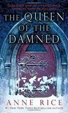 The Queen of the Damned (The Vampire Chronicles #3)