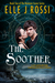 The Soother (Brennan Coven Trilogy, #2)