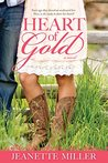 Heart of Gold by Jeanette  Miller