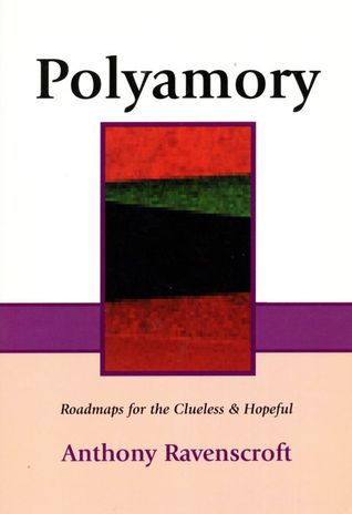 Polyamory: Roadmaps for the Clueless and Hopeful: An Introduction on Polyamory