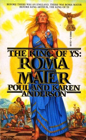Roma Mater: The King of Ys 1 (The King of Ys #1)