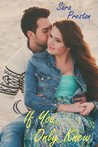 If You Only Knew (And Then Came Love #1)