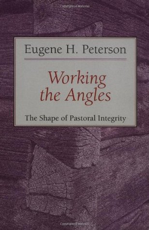 Working the Angles by Eugene H. Peterson