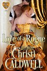 The Love of a Rogue (The Heart of a Duke, #3)