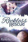 Reckless Rescue (Barren Planet, #1)