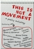 This Is Not a Movement by Jason Bates