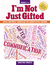 I'm Not Just Gifted: Social-Emotional Curriculum for Guiding Gifted Children