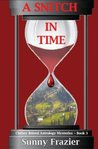 A Snitch in Time: Christy Bristol Astrology Mysteries ~ Book 3 (Christy Bristol Mysteries) (Volume 3)