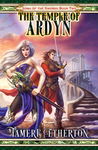 The Temple of Ardyn (Song of the Swords, #2)