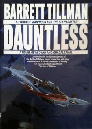 Dauntless: Novel of Midway and Guadalcanal