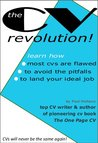 The CV Revolution: The New CV that is Bagging the Best Jobs!