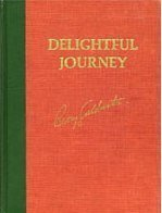 Delightful Journey by Barry M. Goldwater