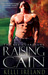 Raising Cain by Kelli Ireland
