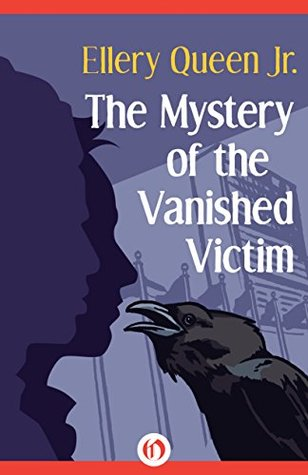 The Mystery of the Vanished Victim (The Ellery Queen Jr. Mystery Stories Book 11)