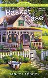 Basket Case (Silver Six Crafting Mystery #1)