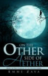On the Other Side of Aether (Guardian of the Arcanos, #1)