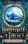 Brotherhood of Thieves: The Final Battle (Brotherhood of Thieves, #3)