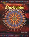 Star Builder Inspirations: Create No Sew Sensations With StarBuilder Stamps, Paintstiks, and Fusible