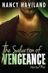 The Salvation of Vengeance (Wanted Men, #2)