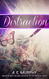 Distraction (The Distraction Trilogy, #1)