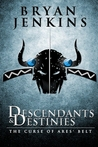 Descendants and Destinies: The Curse of Ares' Belt