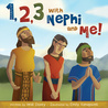 1 2 3 with Nephi and Me!