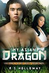 My Asian Dragon (Asian Dragon #1)