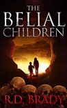 The Belial Children (Belial #5)