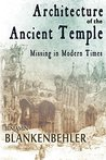 Architecture of the Ancient Temple: Missing in Modern Times