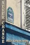 Never Change Montmartre by Peggy Kopman-Owens