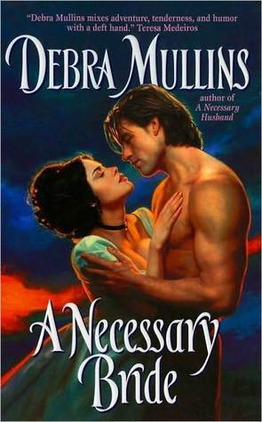 A Necessary Bride by Debra Mullins
