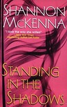 Standing in the Shadows (McClouds & Friends #2)
