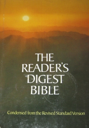 The Readers' Digest Bible: Condensed from the Revised Standard Version Old and New Testaments