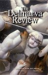 The Delmarva Review: Evocative Prose and Poetry, Volume 7 (The Demarva Review)