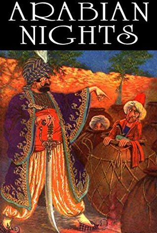 The Arabian Nights Entertainments (Annotated)