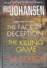 Iris Johansen Omni - Face of Deception / Killing Game / The Search (Eve Duncan 1-3)