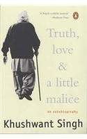 Truth, Love and a Little Malice by Khushwant Singh