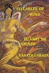 Syllables of Wind / Silabas de Viento