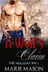 A Wolf's Claim (The Holiday Ball #1)