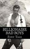 Billionaire Bad Boys: Alpha Billionaire Box-Set