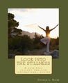Look into the stillness by Donald L. Hicks