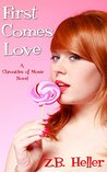 First Comes Love (Chronicles of Moxie #2)