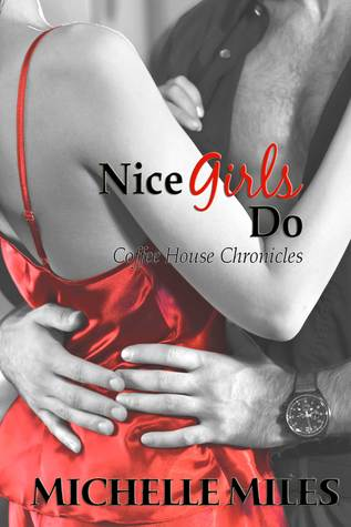 Nice Girls Do by Michelle  Miles
